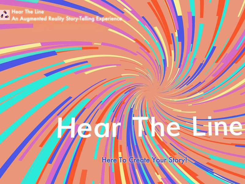 Hear The Line - An Augmented Reality Storytelling Experience