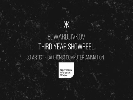 Edward Jivkov - Third Year Showreel