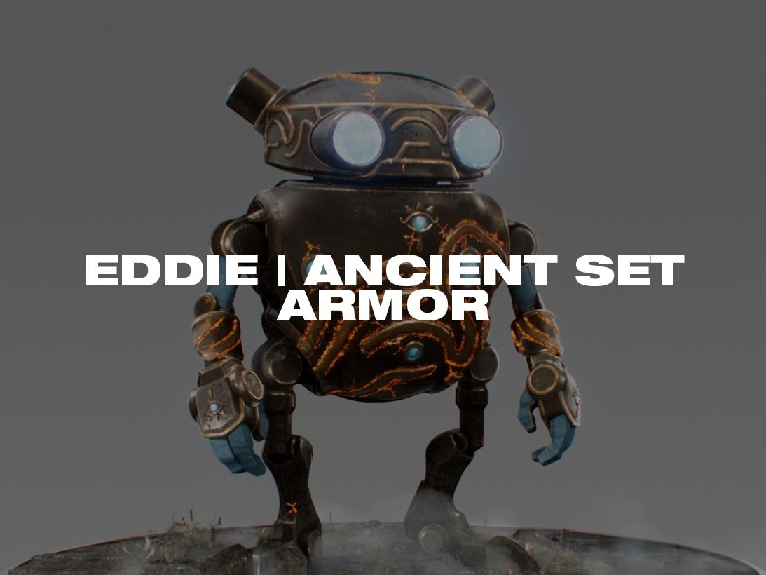 Eddie   Ancient Set Armor