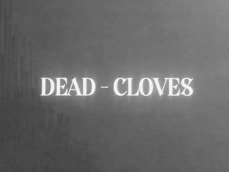 Dead - CLOVES Typography