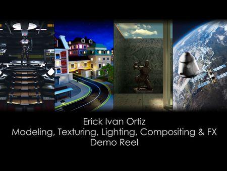 3D Generalist Demo Reel - Erick Ortiz