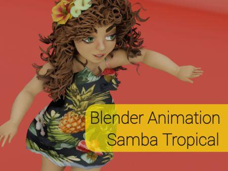 Blender Animation Samba Tropical