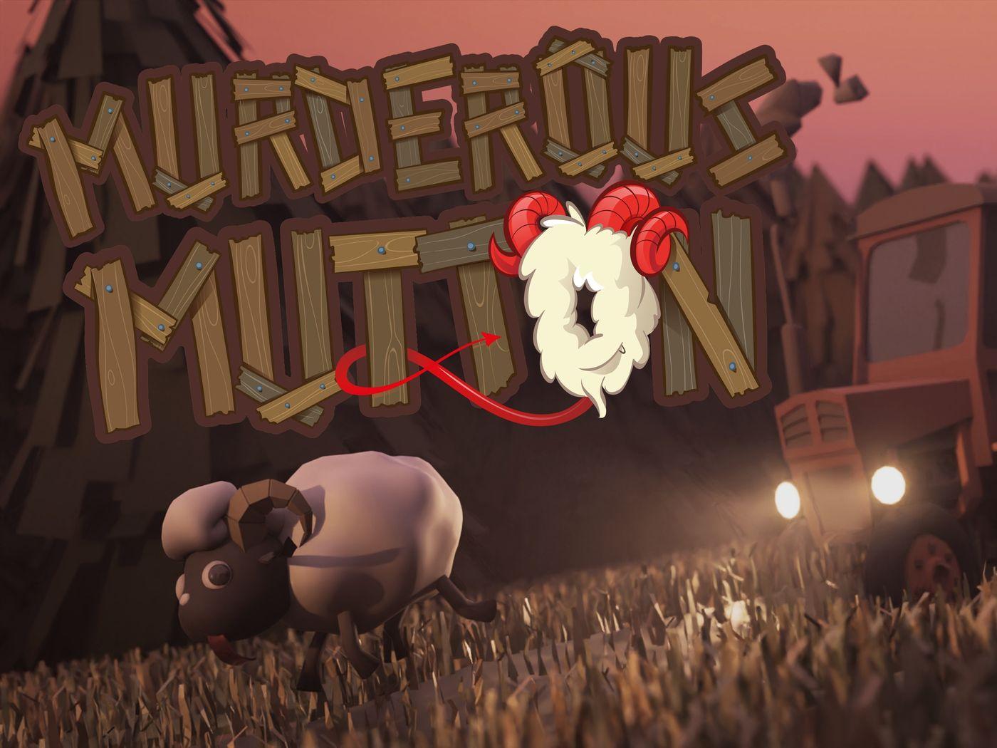 Murderous Mutton