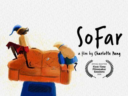 """SoFar"" 2020 Animated Short"