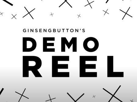 GinsengButton's Demo Reel!