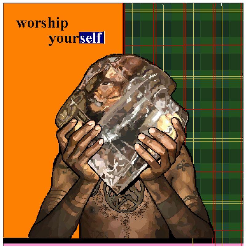 Worship Your Self