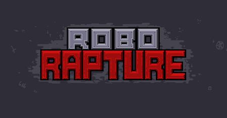 Robo Rapture