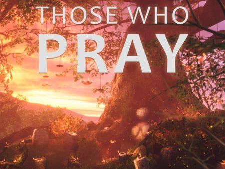 Those Who Pray (sunset)