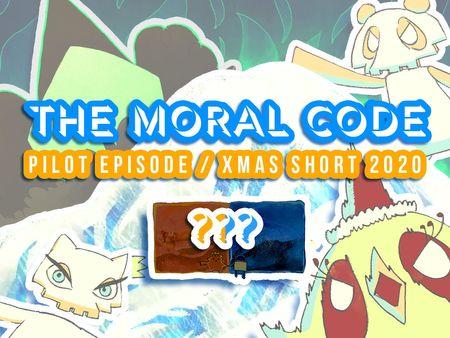 The Moral Code - Pilot Episode/Xmas Short 2020
