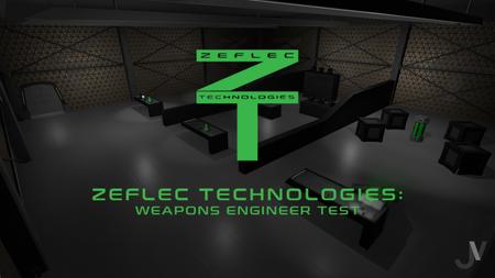 Zeflec Technologies: Weapons Engineer Test