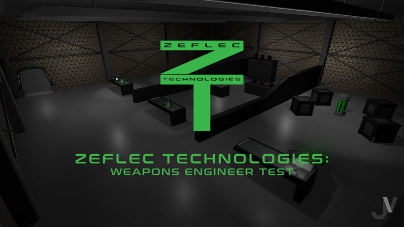 Zeflec Technologies: Weapons Engineer Test