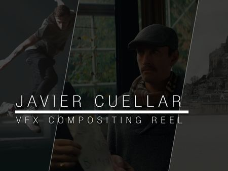 Javier Cuellar - VFX Comp Reel