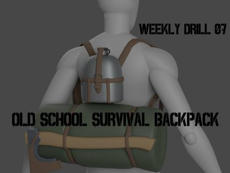Weekly Drill 07 - Old School Survival Backpack