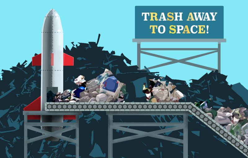 Trash Away...To Space~!