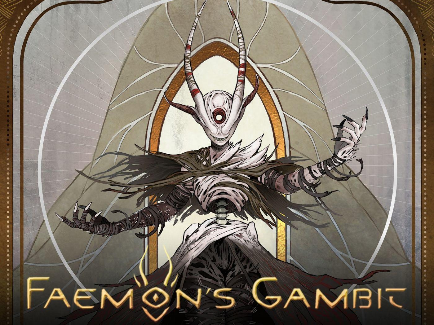 Faemon's Gambit + Miscellaneous Works
