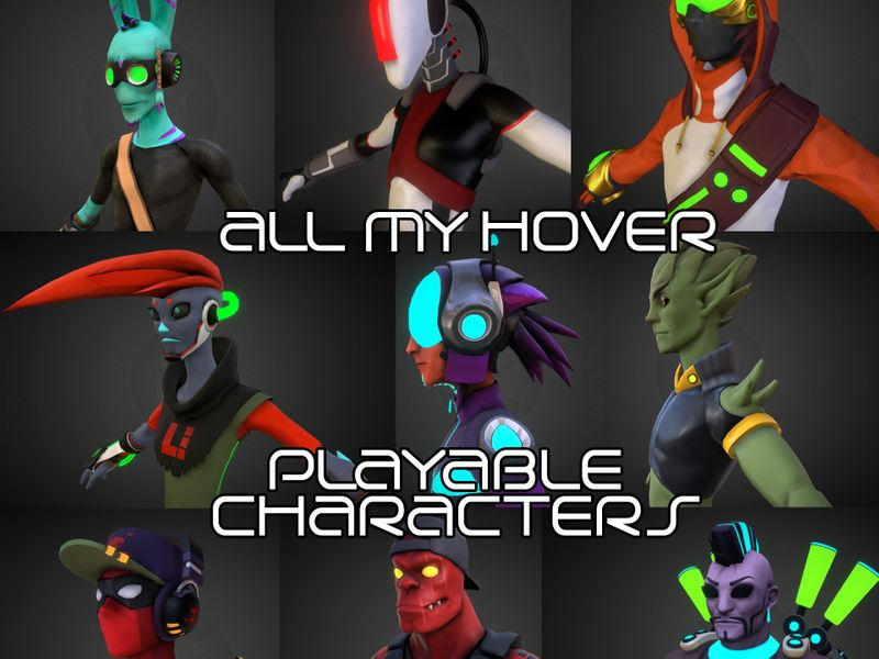 Hover - all my models and 2d arts (characters and creatures)