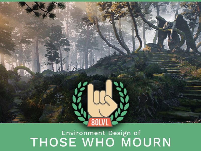 80 LEVEL Publication for 'Those Who Mourn'