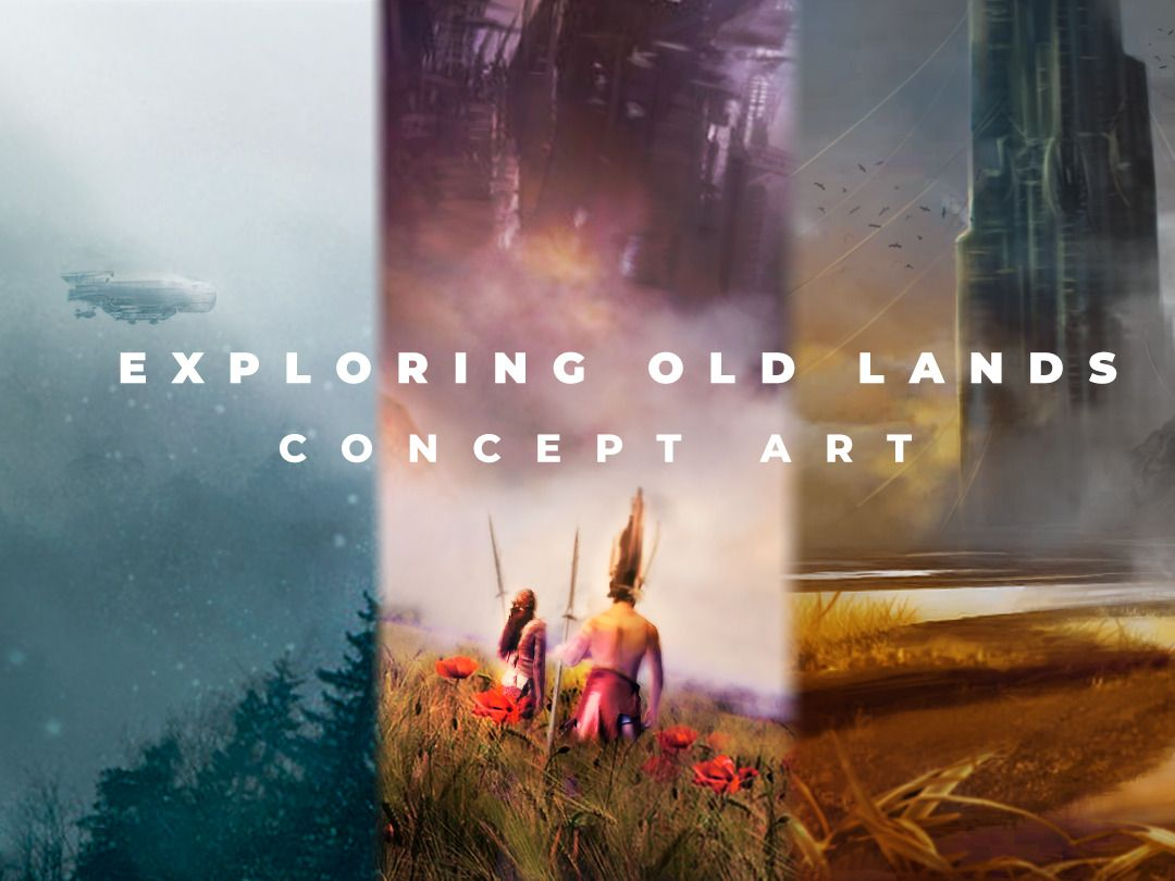 Old Lands - Some Concept Environment