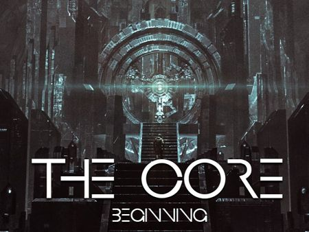 """CORE THE BEGINNING"" by Team80"