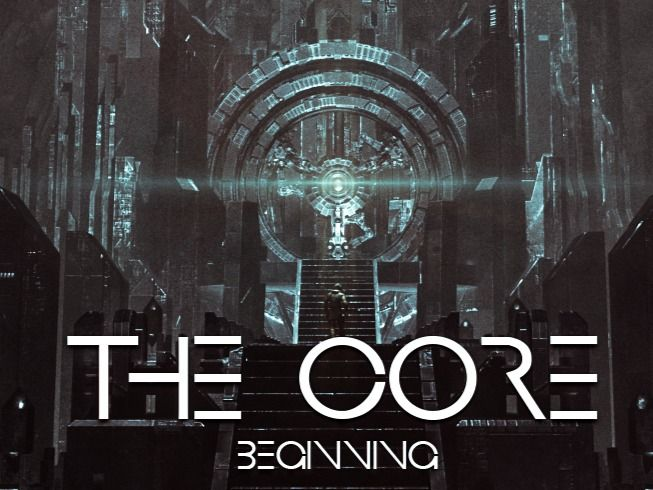 """""""CORE THE BEGINNING"""" by Team80"""