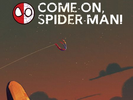Come on, Spider-man!