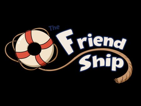 The Friend-Ship
