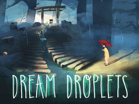 Dream Droplets
