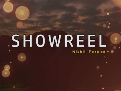 SHOWREEL 2019- Nikhil Pereira