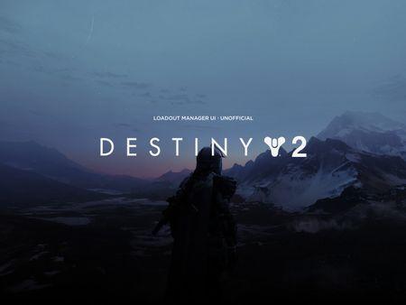 Loadout Manager UI - Destiny 2 (unofficial)