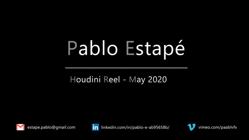 Houdini Demoreel - May 2020 - Pablo Estapé