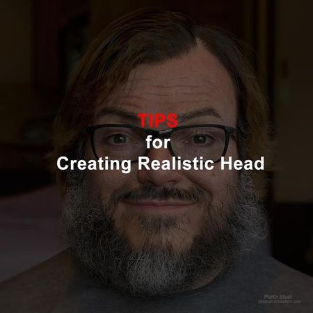 Tips for Creating Realistic Head