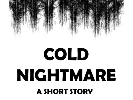 Cold Nightmare