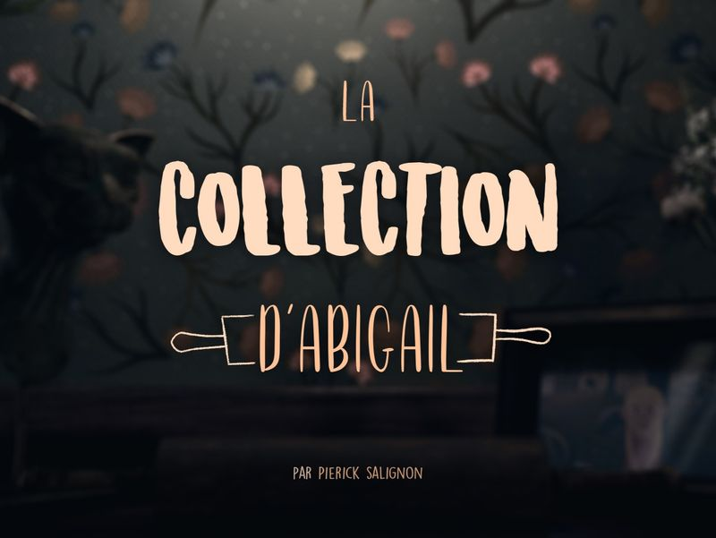 La collection d'Abigaïl