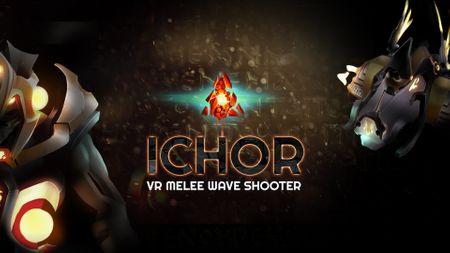 ICHOR - VR Melee Wave Shooter