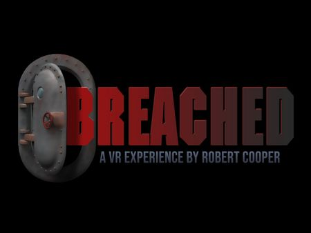Breached VR