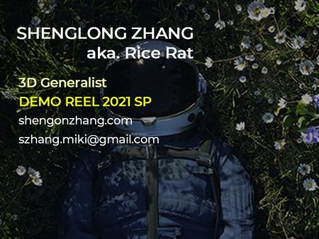 Reel_2021SP_Shenglong Zhang, aka. Rice Rat