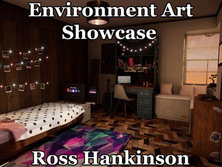 Ross Hankinson - Environment Artist Showcase