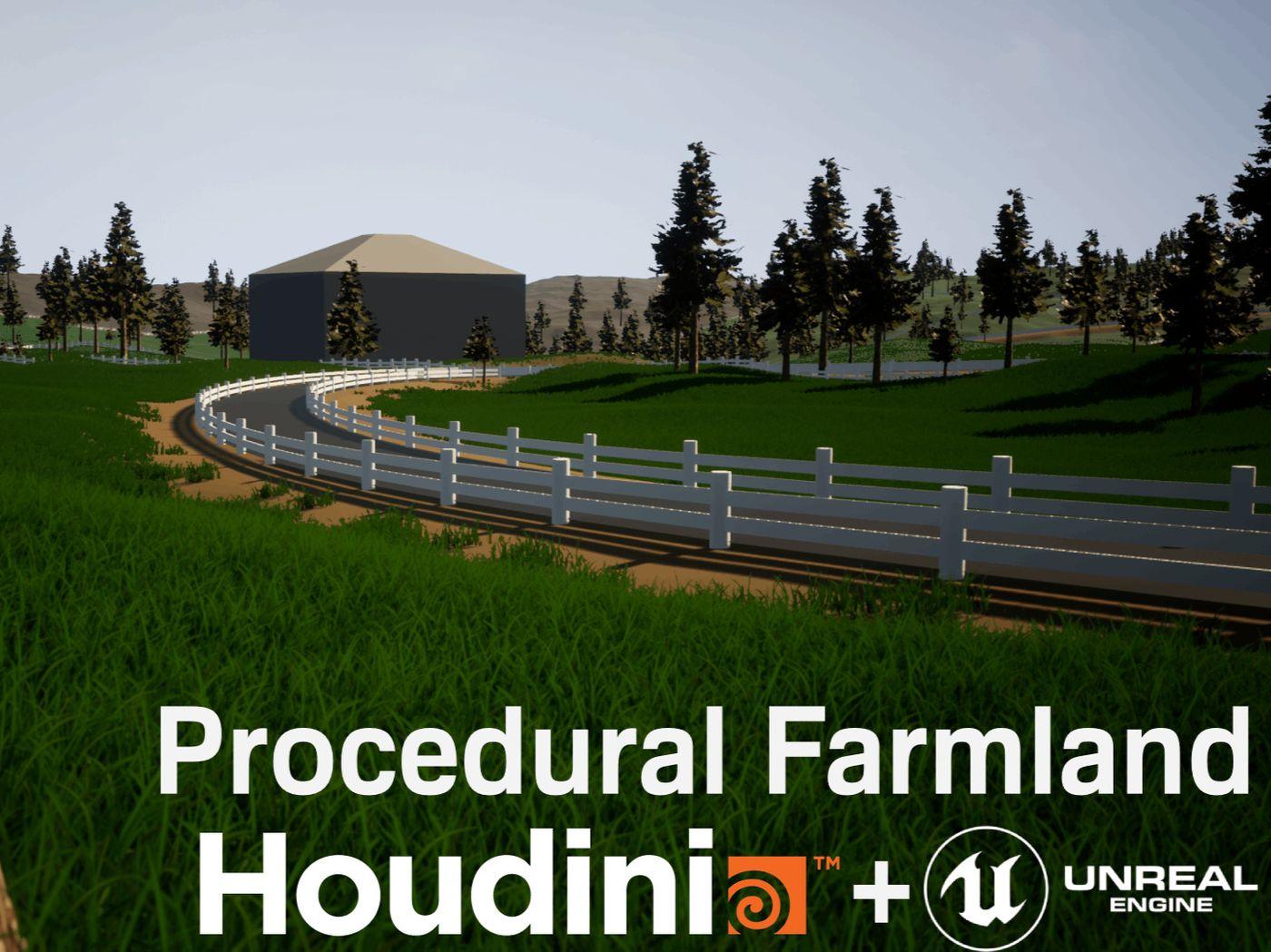 Houdini + UE4 Procedural Farmland Generation