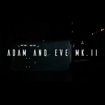 Adam and Eve Mk.II