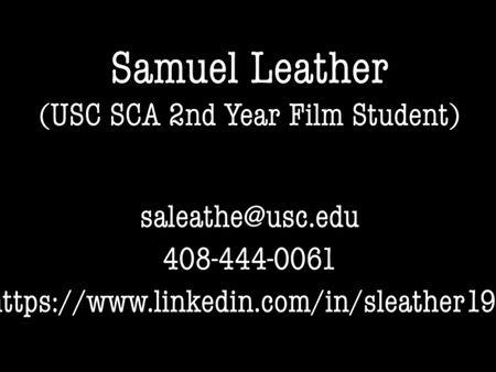 Student VFX Reel - Samuel Leather