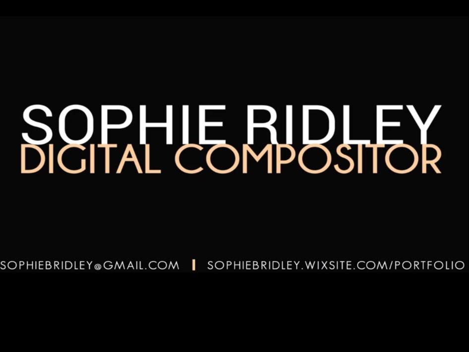 SOPHIE RIDLEY || Digital Compositing Reel 2019