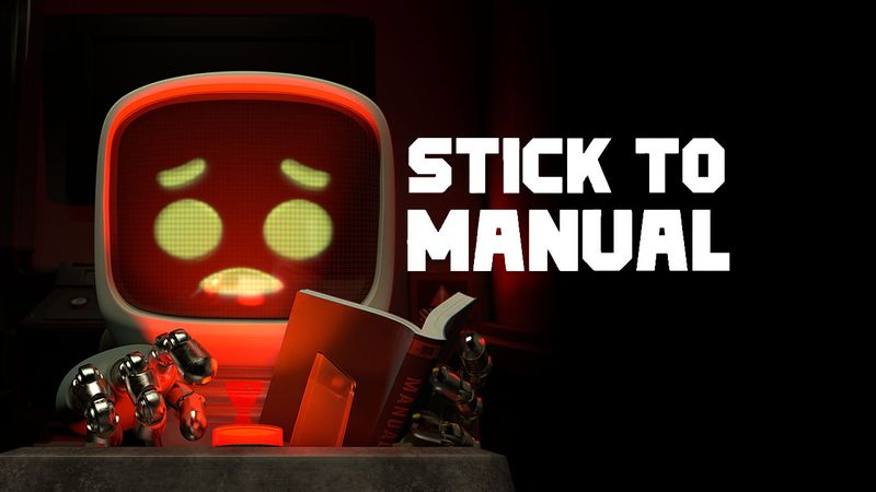 Stick To Manual