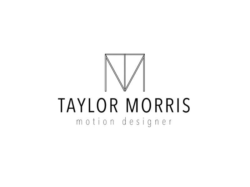 Taylor Morris - Motion Designer