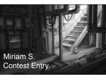 Miriam S. Contest Entry