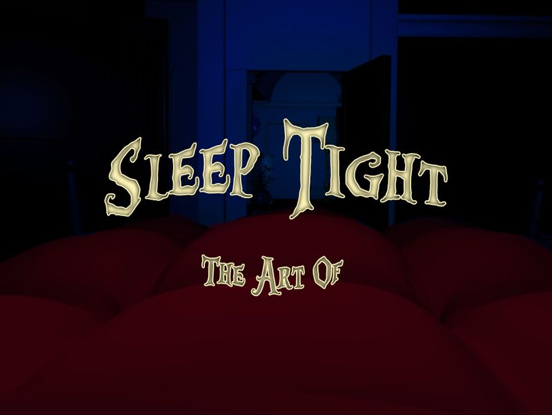 Sleep Tight -Graduate Film and Art of