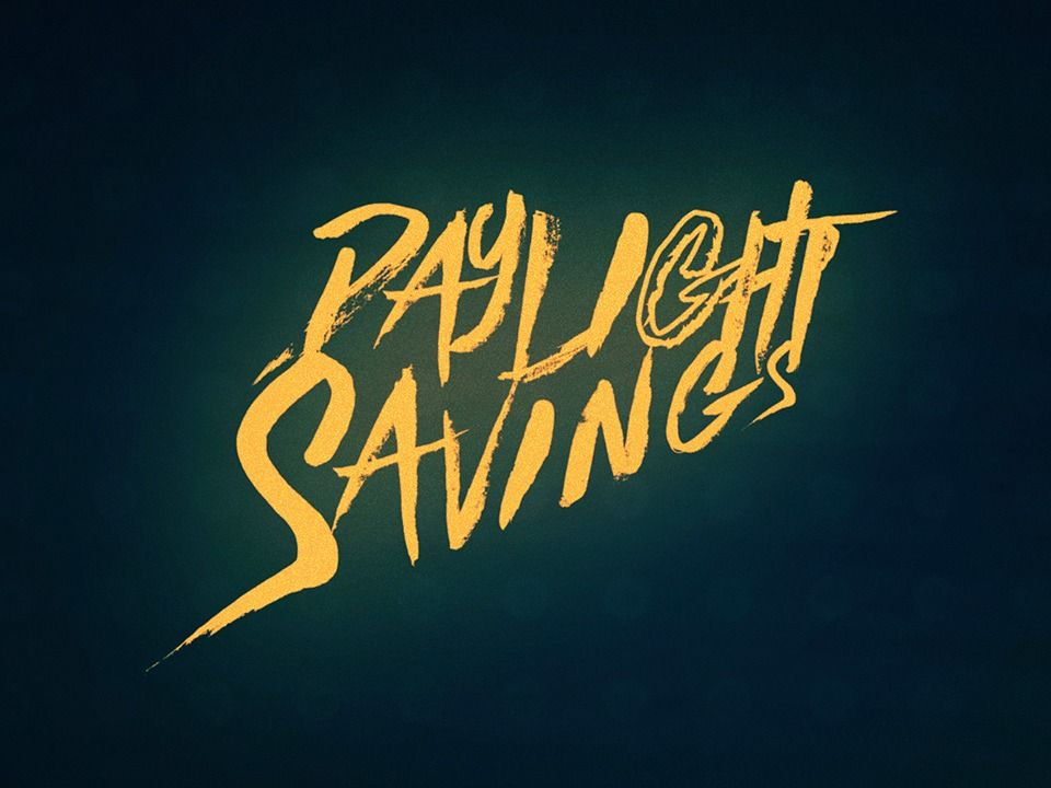 Main-on-End Title Sequence: Daylight Savings